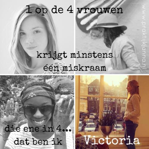 1 op de 4 vrouwen krijgt te maken met minstens 1 miskraam, het verhaal van Victoria