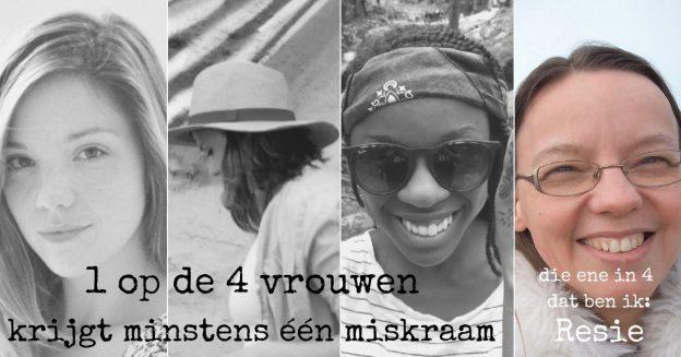 1 op de 4 vrouwen krijgt minstens 1 miskraam, Resie vertelt haar verhaal