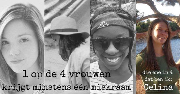 1 op de 4 vrouwen krijgt een miskraam, Celina vertelt haar verhaal