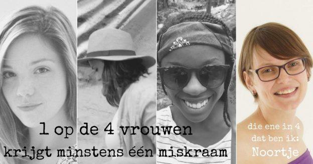 1 op de 4 vrouwen krijgt een miskraam, Noortje vertelt haar verhaal