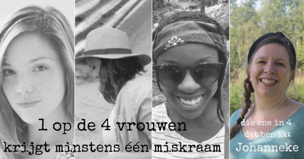 1 op de 4 vrouwen krijgt een miskraam, Johanneke vertelt haar verhaal